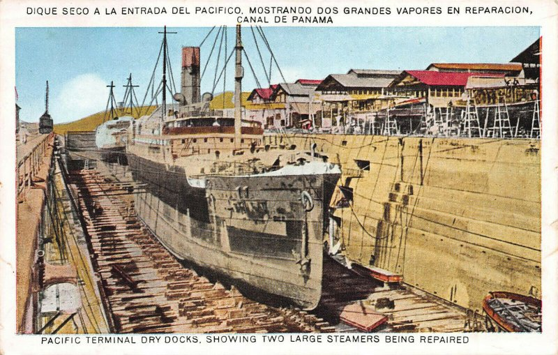 Pacific Terminal Docks, Steamers Being Repaired, Canal Zone, Early Postcard
