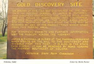 Gold Discovery Site - Coloma, Caifornia