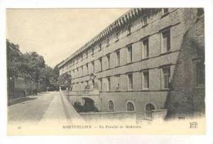 MONTPELLIER, France, 00-10s  La Faculte de Medecine