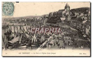 Treport - The Port and & # 39Eglise Saint Jacques - Old Postcard