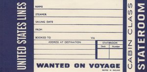 United States Line Wanted on Voyage Label