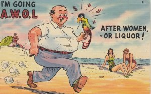 I'm going A.W.O.L.! , After women or Liquor! , 1930-40s