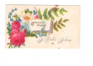 Victoria Era Calling, Visiting Card, Affection`s Offering, J Walter Jelison