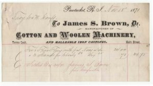 1871 Billhead, JAMES S. BROWN, Dr., Cotton & Woolen Machinery, Pawtucket, RI