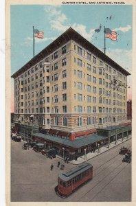 SAN ANTONIO , Texas , 1910s ; Gunter Hotel