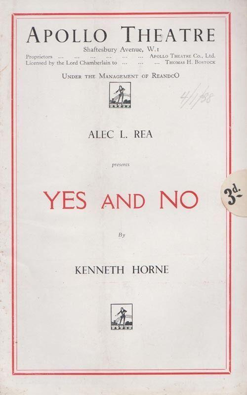 Yes & No Kenneth Horne Alec Rea Diana Churchill Apollo London Theatre Programme