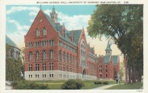 BURLINGTON , Vermont , 1910-20s; Williams Science Hall, University of Vermont