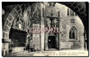 Old Postcard Tomb of Saint Amadour Rocamadour and entrance to the Chapel Mira...