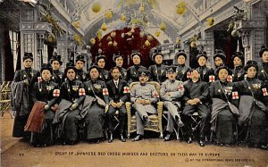 Foreign Military Post Card Japanese Red Cross Nurses & Doctors On Their Way t...