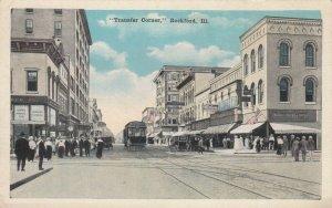 ROCKFORD , Illinois, 1900-10s ; Transfer Corner, Trolleys