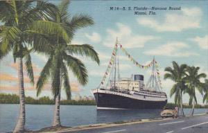 Florida Miami S S Florida Leaving For Havana Cuba Curteich