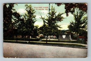 Fort Wayne IN Indiana, Old Fort Place, Vintage c1908 Postcard