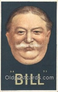 William Taft 27th USA President Unused very small crease right top corner, li...