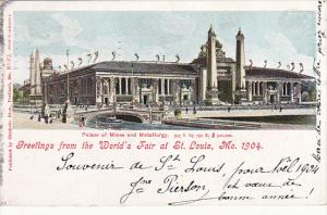 Palace Of Mines and Metallurgy Greetings From The World's Fair At St Louis Mi...