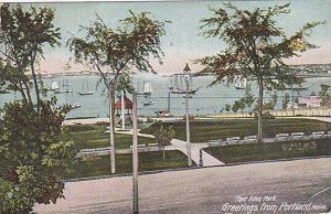 Maine Portland Greetings From Portland Fort Allen Park 1909