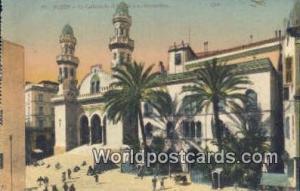 Alger Algeria, Africa, La Cathedrale et le Palais du Gouverneur  La Cathedral...