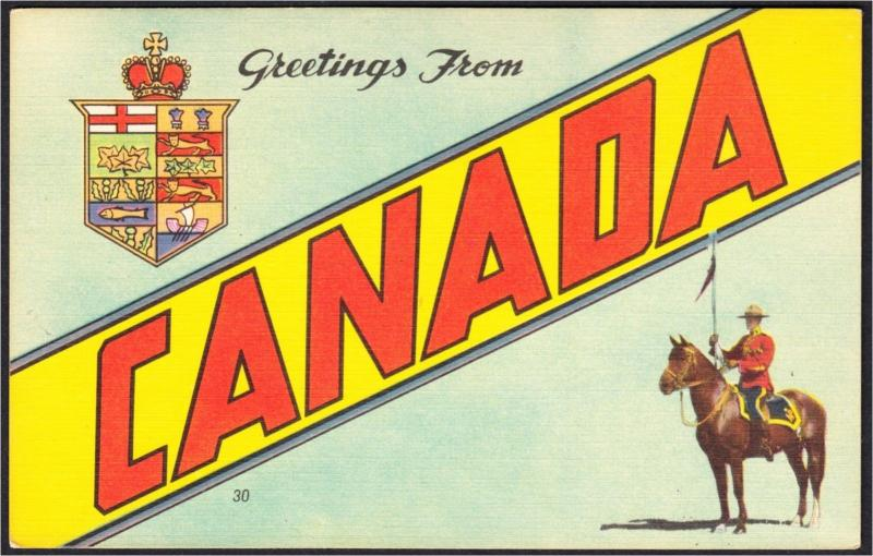 Greetings from Canada Original 1940s Large Letter Linen Postcard RCMP #1