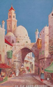 An Old Arab Archway Charms Of The East Tucks Oilette Postcard
