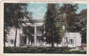 Tennessee Nashville The Hermitage Home Of Ex President Andrew Jackson