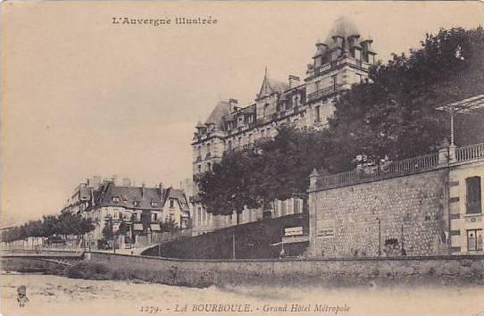 Grand Hotel Metropole, La Bourboule (Puy-de-Dôme), France, 1900-1910s