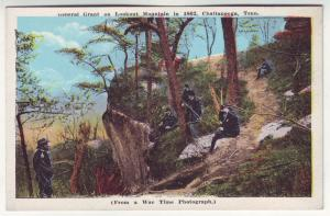 P391 JL old postcard general grant on lookout mt from 1862 war photo