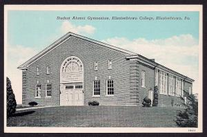Student Alumni Gymnasium Elizabethtown PA unused c1940