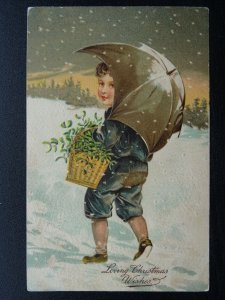 Christmas LOVING CHRISTMAS WISHES Child with MISTLTOE c1907 Embossed Postcard