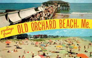 Maine Old Orchard Beach Greetings Showing Pier Beach and Cottages 1971