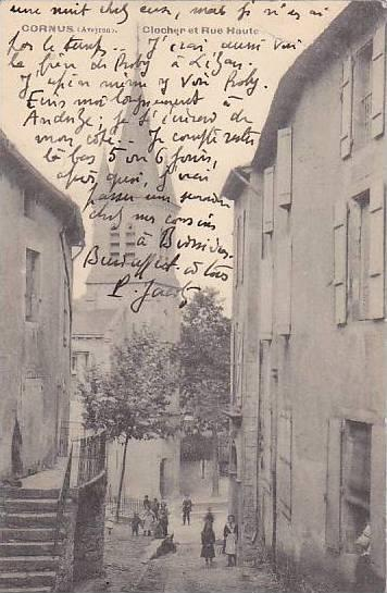 CORNUS (Aveyron) , France , PU-1906; Clocher et Rue Haute