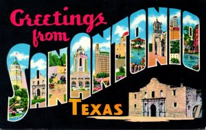 Texas San Antonio Greetings From The Home Of The Alamo