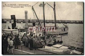 Old Postcard Steam Bagnard Pallice Boarding German prisoners for & # 39Ile Re...