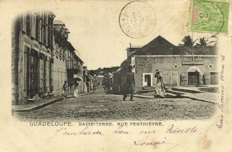 guadeloupe, BASSE-TERRE, Rue Penthièvre (1903) Stamp