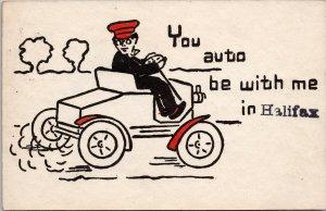 You Auto Be With Me in Halifax NS Nova Scotia Car Automobile Comic Postcard F16