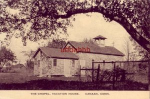 THE CHAPEL, VACATION HOUSE. CANAAN, CT publ by Farnum's Drug Store