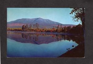 ME Mt Mount Katahdin from Togue Pond Baxter State Park Maine Postcard