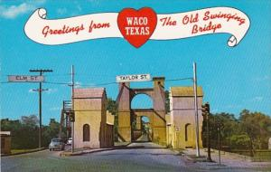 Texas Greetings From Waco The Old Swinging Bridge