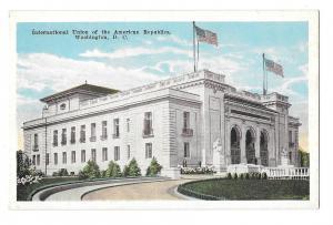 Washington DC International Union of American Republics Postcard Vntg Garrison
