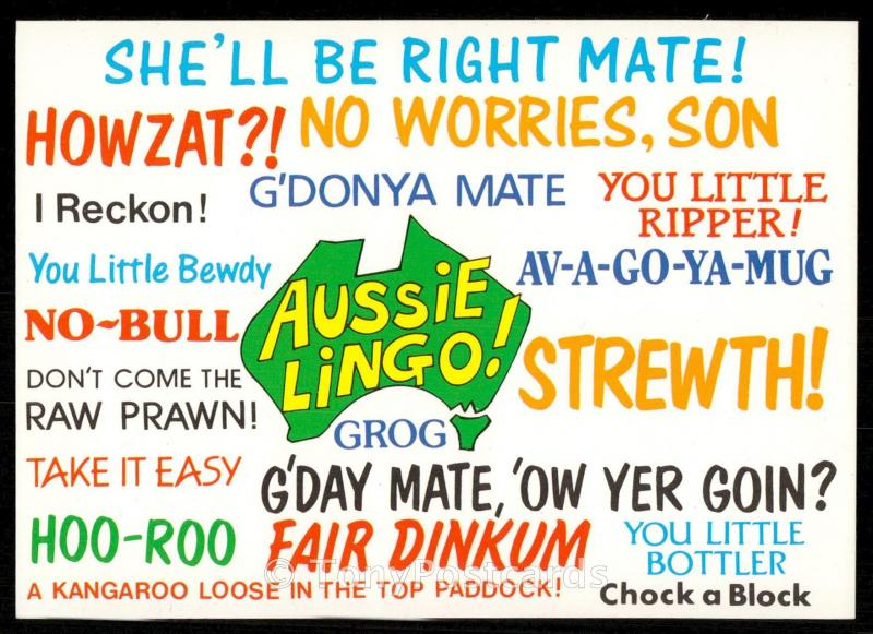 AUSSIE LINGO - Ya gotta know how ta speak it!!!