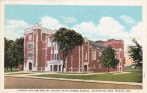 Indiana Muncie Library and Auditorium Indiana State Normal School Eastern Div...