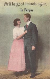 FERGUS , Ontario , Canada , 1900-10s ; We'll be good friends again
