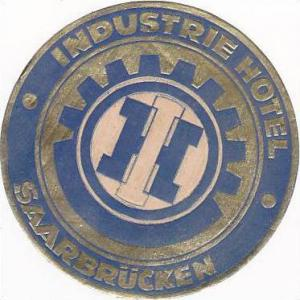 GERMANY SAARBRUECKEN INDUSTRIE HOTEL VINTAGE LUGGAGE LABEL