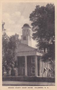 HILLSBORO, North Carolina, 1900-10s; Court House