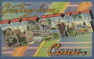 Bridgeport Conn, USA Large Letter Towns Postcard Postcards  Bridgeport Conn, USA