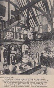 TAUNTON , Somerset , England , 00-10s ; Banqueting Hall , Ye Olde Tudor House...