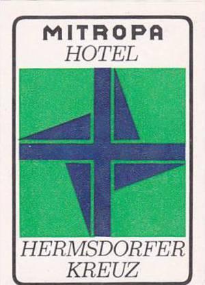 GERMANY MITROPA HOTEL HERMSDORFER KREUZ VINTAGE LUGGAGE LABEL