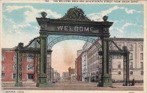 Colorado Denver The Welcome Arch And Seventeenth Street From Union Depot 1929