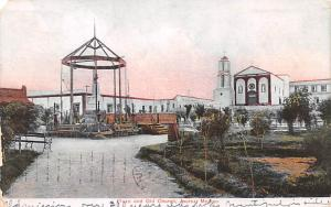 Mexico Old Vintage Antique Post Card Plaza and Old Church Juarez 1907