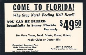 Humour Come To Florida To Be Buried $ 49.50 No Tax