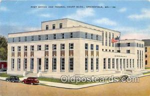 Springfield, MO, USA Postcard Post Office & Federal Court