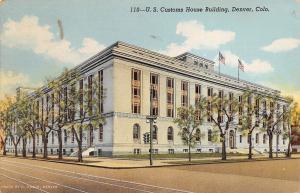 Denver Colorado~U.S Customs House Building~1940 Postcard